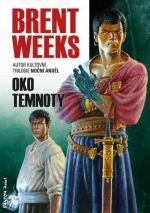 brent-weeks-oko-temnoty
