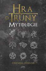 Fossois: Hra o trůny: Mytologie