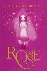 Holly Webbová: Rose