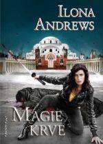 Ilona Andrews - Kate Daniels 4: Magie krve