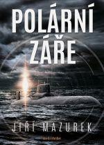 Jiří Mazurek: Polární záře