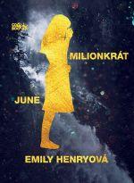 June: Milionkrát June