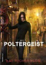 Kat Richardson: Poltergeist (Šerochodec 2)