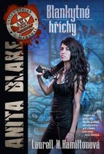 Laurell K. Hamiltonová: Blankytné hříchy (Anita Blakeová 11)