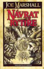 NÁVRAT-RYTÍŘE