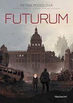 Petra Podolová: Futurum