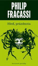 Philip Fracassi: Hleď, prázdnota