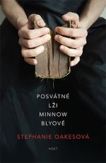 stephanie-oakesova-posvatne-lzi-minnow-blyove