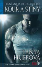 Tanya Huff: Kouř a stíny (Kouř 1)