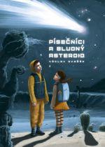 Václav Dvořák: Písečníci a bludný asteroid